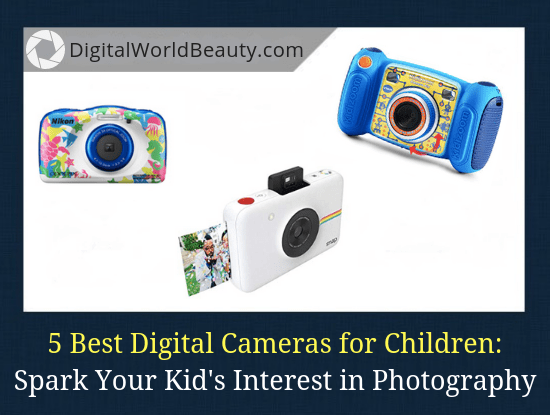 Best Beginner Camera for a Child in 2020 (My Top 5 List)
