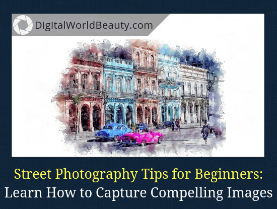 An article on 15 tips for street photographers to learn to capture compelling images.