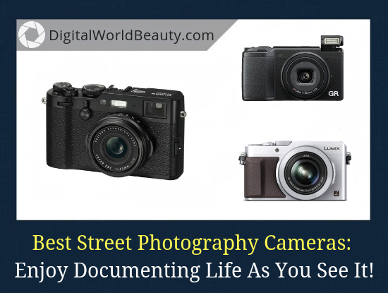 An article with the top 3 best street photography cameras for 2019.