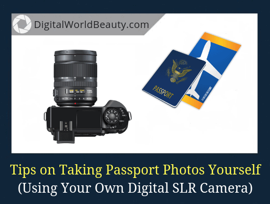 How to take a passport photo on your own at home with Digital camera today (guide)