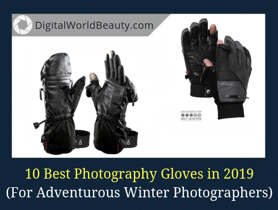 The list of top 10 best winter gloves for photographers in 2018-2019.
