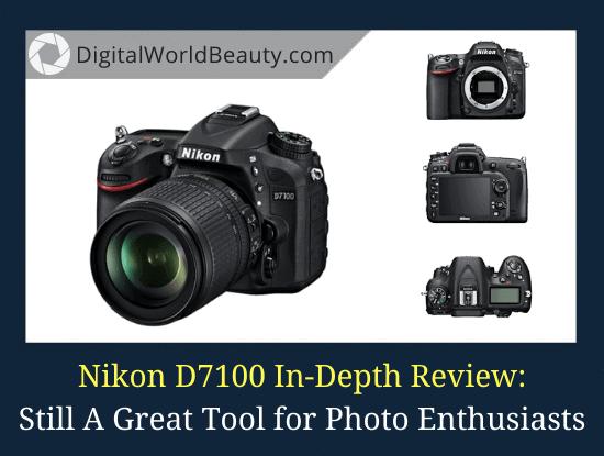 Nikon D7100 Review 2020
