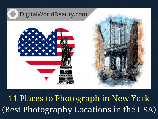 11 Best Places to Photograph in New York State (Instagrammable Photo Spots in the USA)