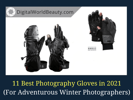 11 Best Photography Gloves (2020-2021)