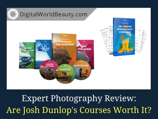 Expert Photography Reviews: Are Josh Dunlop's Courses Worth It?