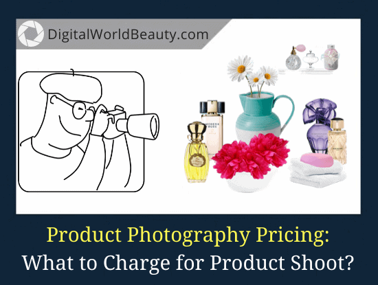 How Much to Charge for Product Photography? (Guide)