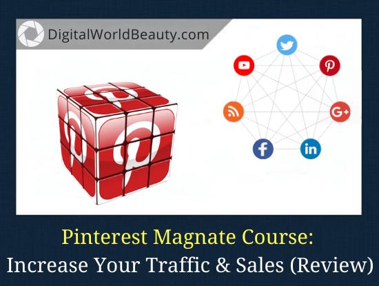 Pinterest Magnate Course Review