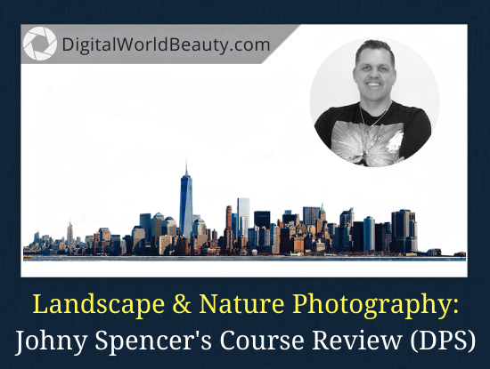 Landscape and Nature Photography Course (Review)