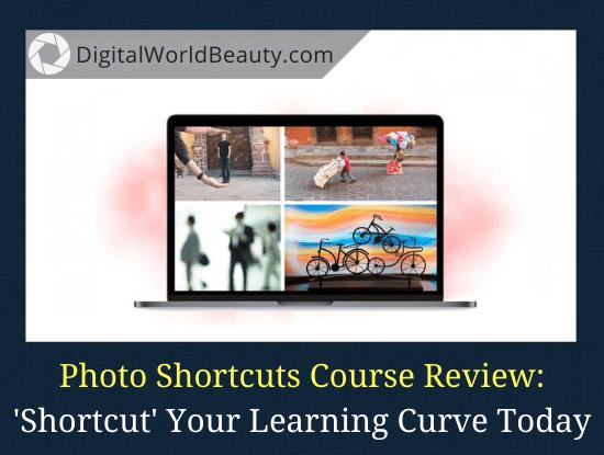 Photo Shortcuts Course Review