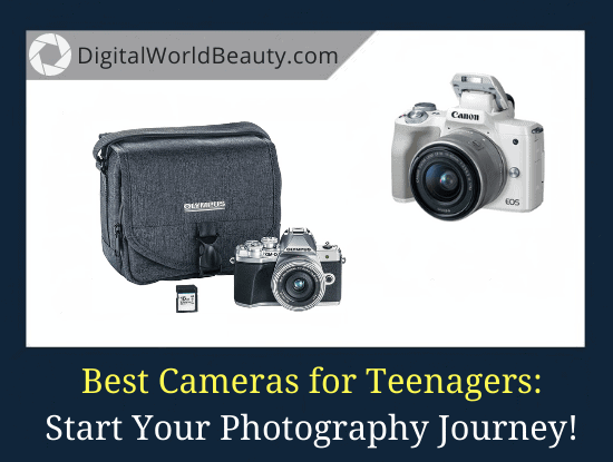 9 Best Cameras for Teenagers (2021)