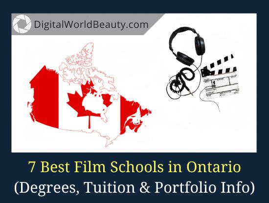 Best Film Schools in Ontario (2021)