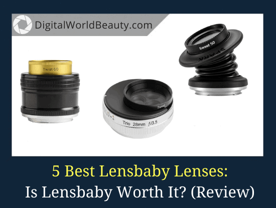 Lensbaby Review: What Is the Best Lensbaby Lens?
