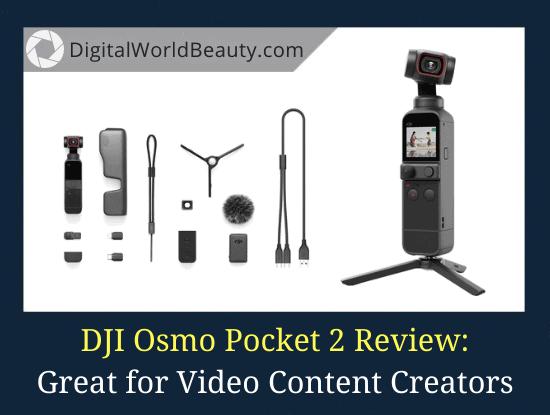 DJI Pocket 2 Review 2021
